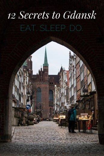 Traveler Tips for Gdansk, Poland | 12 Things to do in Gdansk