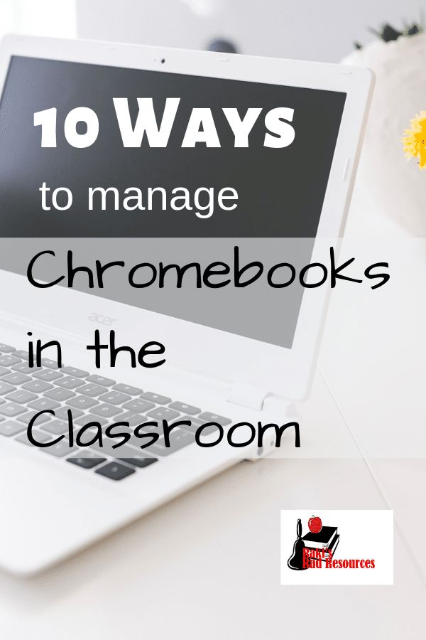 Do you have Chromebooks in the classroom or another technology device that is one to one? This blog post will give you 10 tried and true ways to manag…