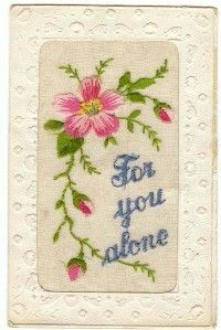 """WWI Silk Embroidered Postcard """"for You Alone"""""""