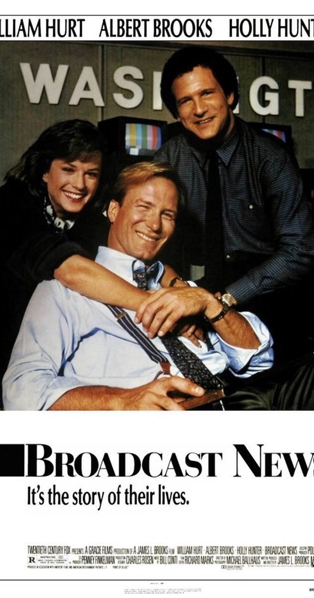 Directed by James L. Brooks.  With William Hurt, Albert Brooks, Holly Hunter, Robert Prosky. Take two rival TV reporters: one handsome, one talented, both male. Add one producer, female. Mix well and watch the sparks fly.