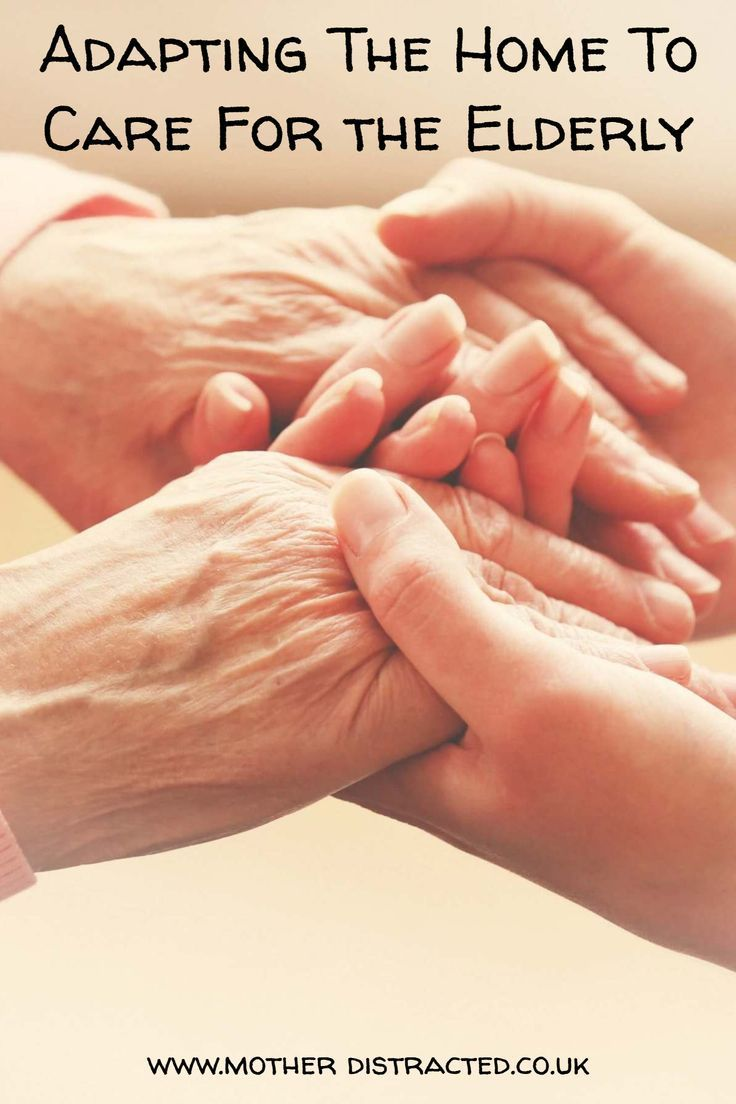 Adapting The Home For Elderly Care Elderly care, Elderly