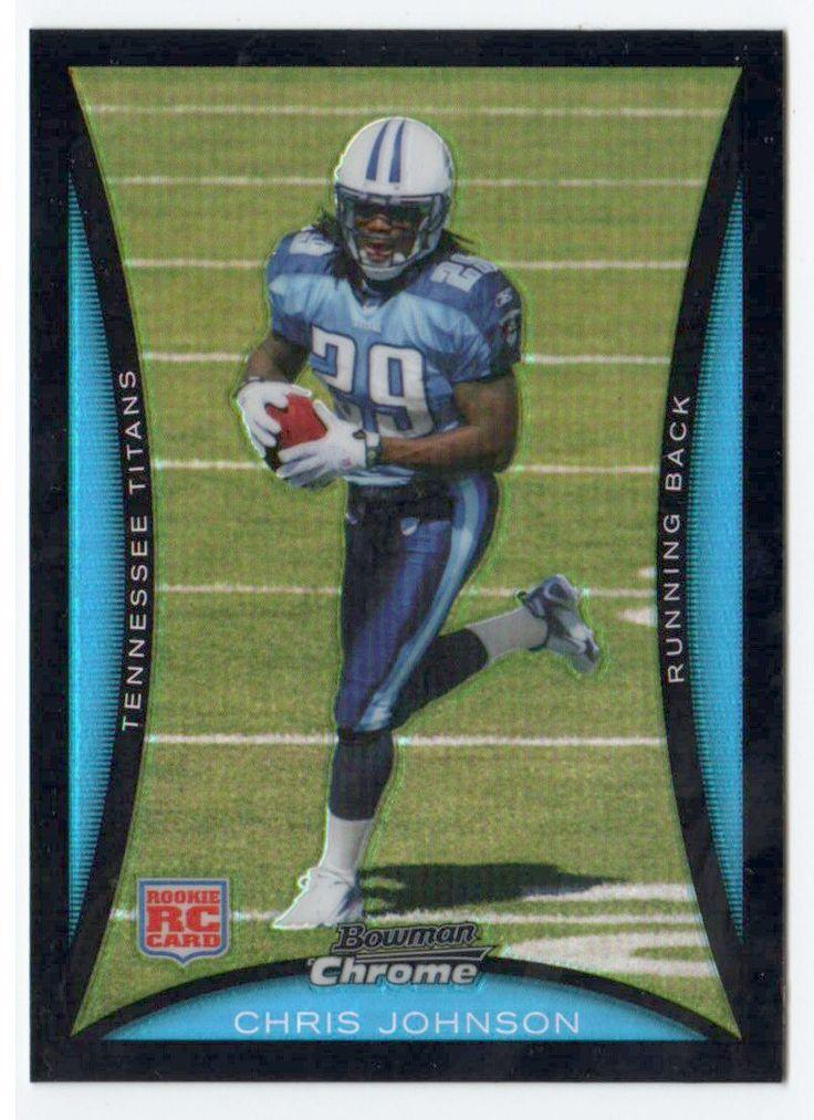 2008 Bowman Chrome Chris Johnson Refractor Rookie Card Tennessee Titans
