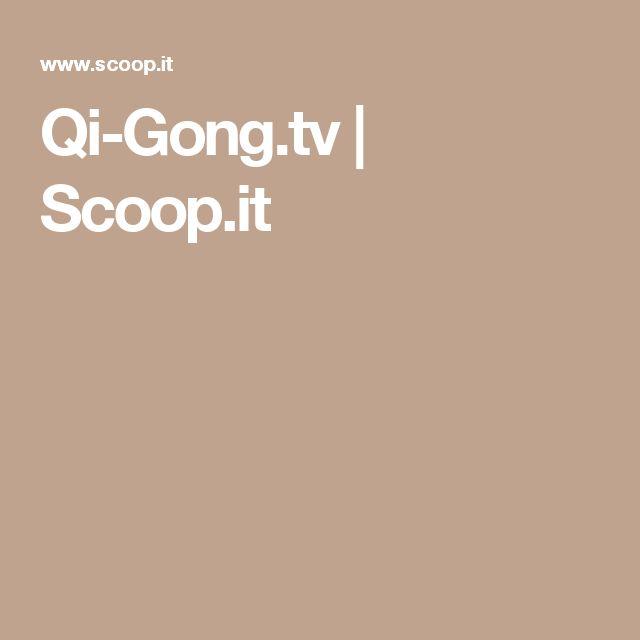Qi-Gong.tv | Scoop.it