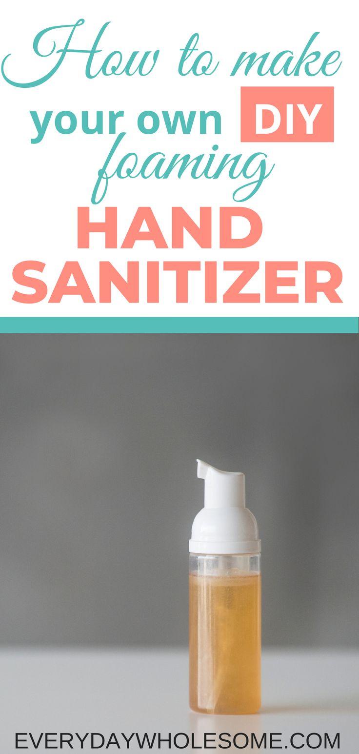 DIY Foaming Hand Sanitizer Recipe & Foam Dispenser