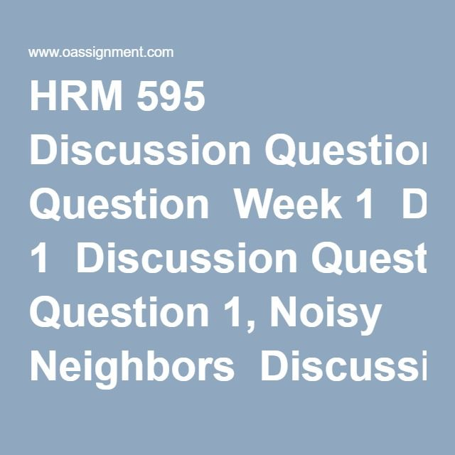 hrm 595 62172 negotiation skills Negotiation should be complex enough to challenge your analytic skills topic proposal due in week 3 (one page) milestones: week 3 - the proposed topic for the project paper is due in week 3 (20 points.