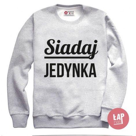 Łap Nas Siadaj jedynka - męska