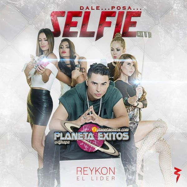Reykon El Lider - Selfie