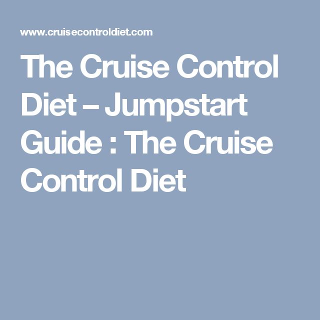 The Cruise Control Diet – Jumpstart Guide  : The Cruise Control Diet