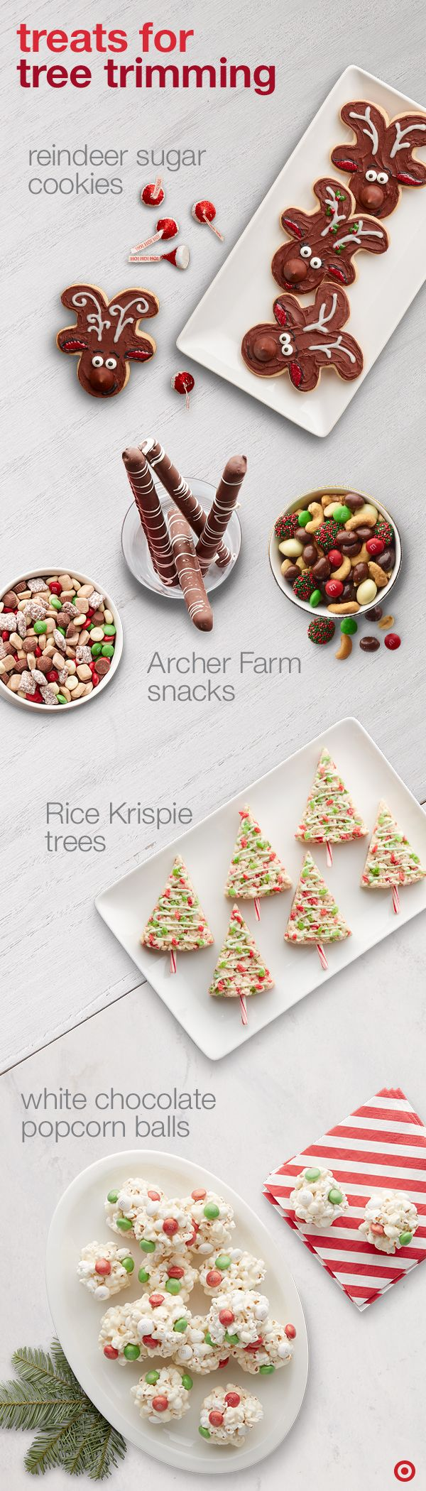 Don't decorate on an empty stomach. Take your tree trimming tradition and make it extra tasty! With sweet treats like White Chocolate Popcorn Balls, Rice Krispie Trees and Reindeer Sugar Cookies you'll get the whole family full on the holiday spirit.
