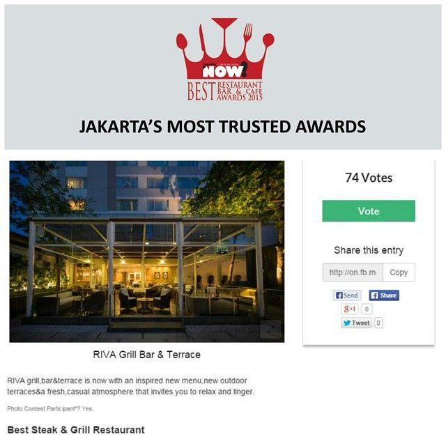 Give your vote for RIVA Grill Bar & Terrace for The Best Steak & Grill Restaurant on #BRBCA2015! #Jakarta #NOWJakarta #LifeinTheCapital #BRBCA #Best #Steak #Grill #Restaurant #Category #Award #Event #JKTEvent #Riva #Bar #RivaGrill #RivaGrillBar #RivaGrillandBar #Brunch #Lunch #Dine #Diner #Dining #Hangout