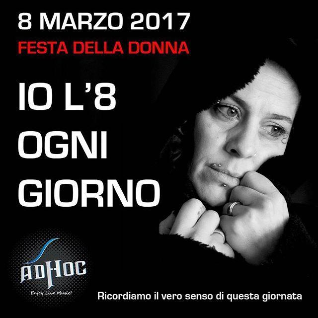 Ricordiamoci il significato di questa giornata... #adhocband #enjoy #live #music #rock #festadelladonna #sacrificio #donna #pensierimattutini #amici #Padova #Treviso #Venezia #Verona #Vicenza