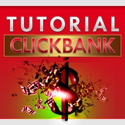 Tutorial Affiliate Click Bank (The Series) 250x250