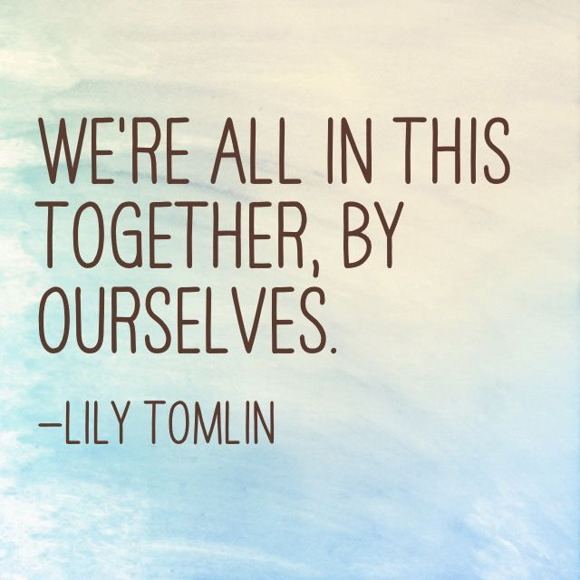 Were All In This Together Quotes Quotes