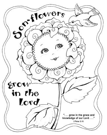 Printable Son Flower Coloring Page From Karla Dornacher This Adorable Has The Bible Verse 2 Peter Which Is Vision For Session 3 Of