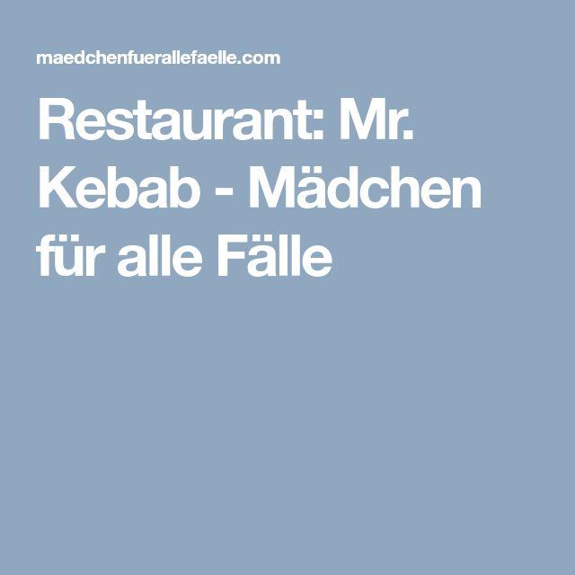 Restaurant: Mr. Kebab - Mädchen für alle Fälle