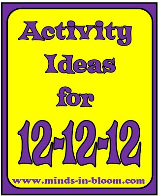 Activity Ideas for 12-12-12