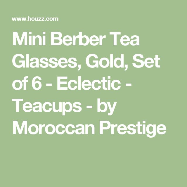Mini Berber Tea Glasses, Gold, Set of 6 - Eclectic - Teacups - by Moroccan Prestige