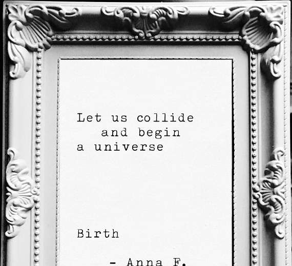 Birth. A typewriter poetry/poem print by Anna F. Customise: