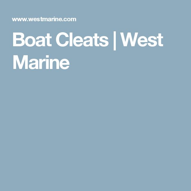 Boat Cleats  | West Marine