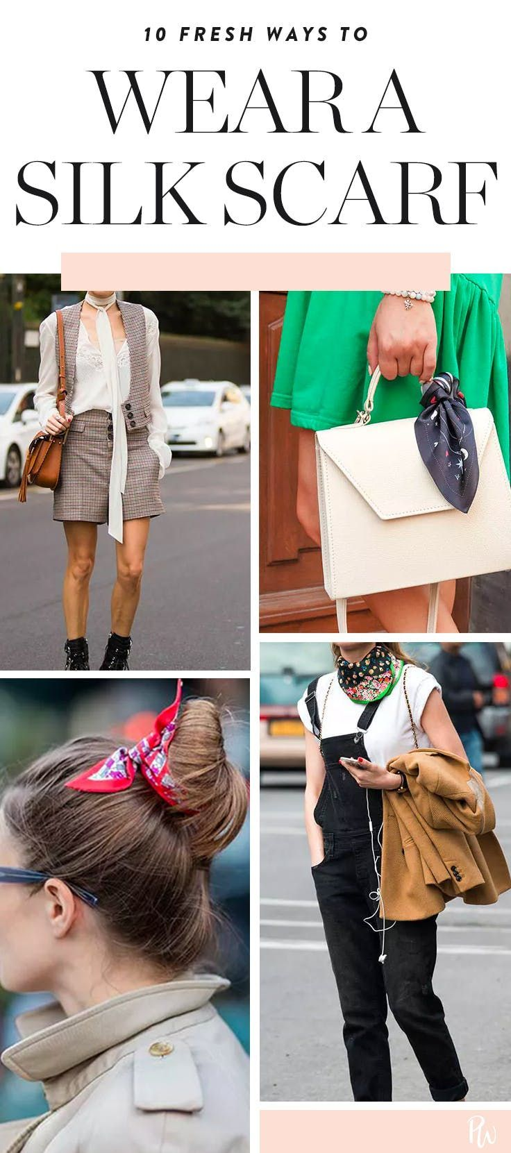 10 Fresh Ways to Wear a Silk Scarf – #