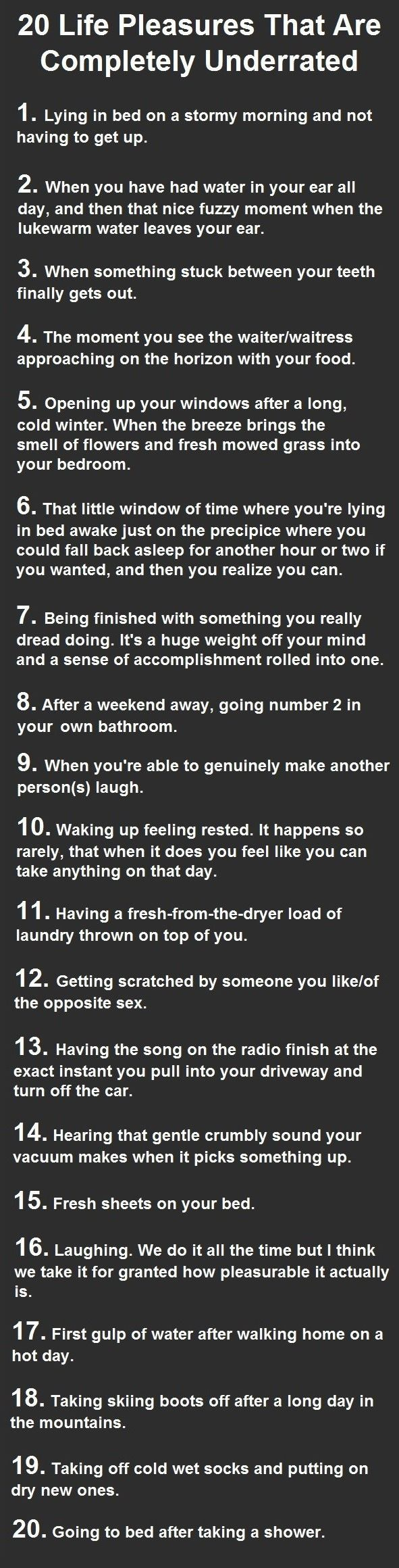 20 life pleasures that are completely underrated.