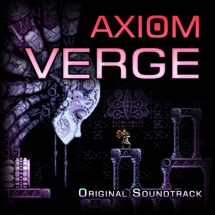 Axiom Verge Soundtrack! This game makes the top 5 of my favorite 2015 games and this soundtrack just kicks the awesome up that much more!