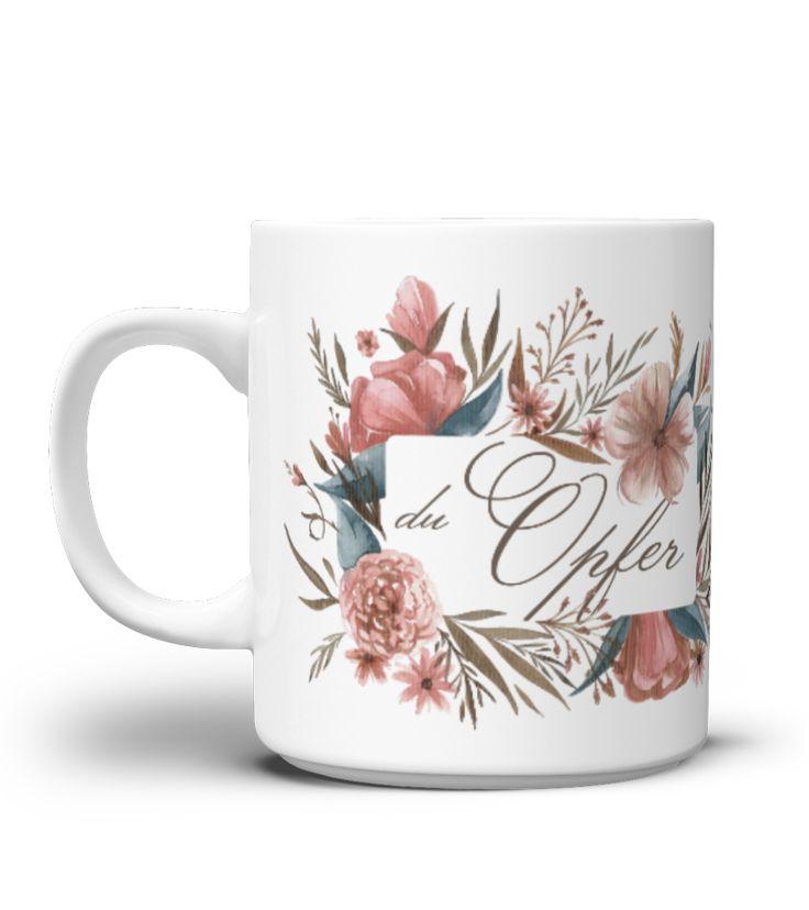 Wunderschöne Blumenmotiv Tasse. Derbe Sprüche, blumig verpackt. Für jeden Anlass geeignet. Passend fürs Büro. Fräulein Heiligenscheiß, Tassen, Ironie, Sarkasmus, Blumen, Blumenranke, Blumenmotiv, Blumenkranz, schwarzer Humor, lustige Sprüche