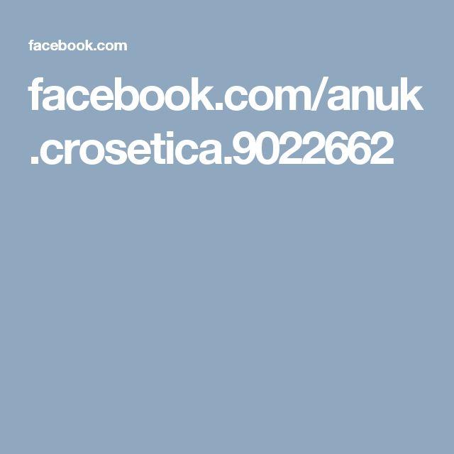 facebook.com/anuk.crosetica.9022662