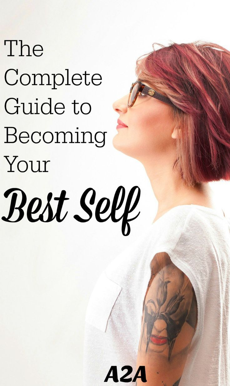 The Complete Guide to Becoming Your Best Self