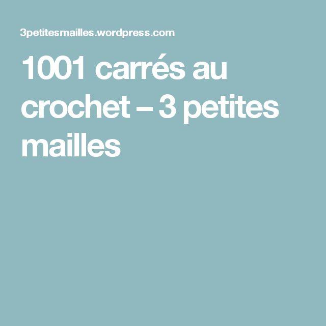 1001 carrés au crochet – 3 petites mailles