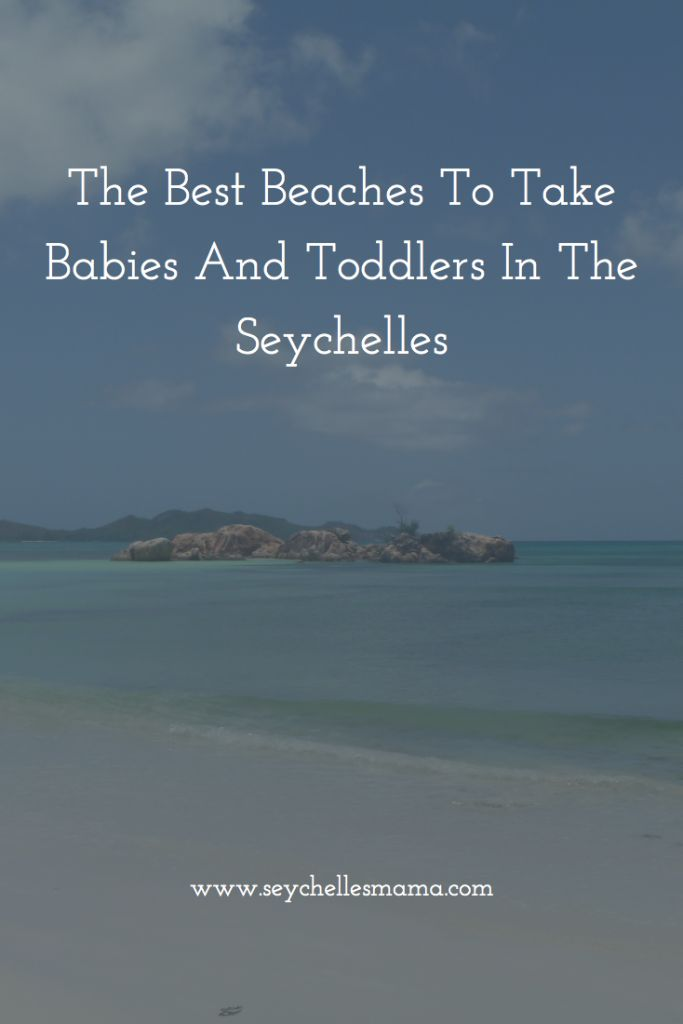 Visiting Seychelles with young kids? I am sharing the best beaches to take babies and toddlers in the seychelles. Take a read to see my recommends.