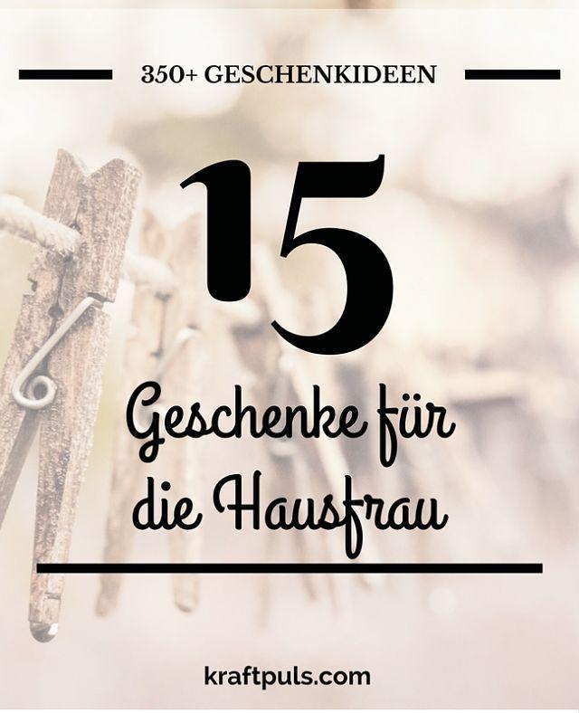 350  Geschenkideen: Geschenke für die