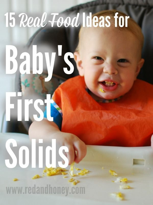 15 real food ideas for baby's first solids.