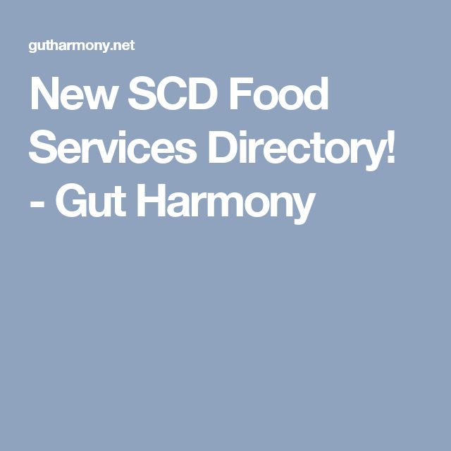 New SCD Food Services Directory! - Gut Harmony