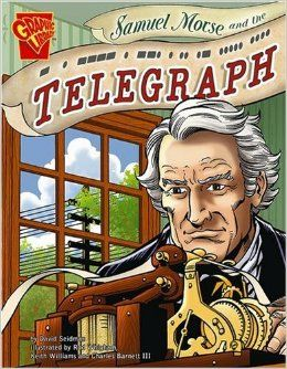 2 please Samuel Morse and the Telegraph (Inventions and Discovery): David Seidman, Charles Barnett III, Keith Williams, Rod Whigham: 9780736878982: A...