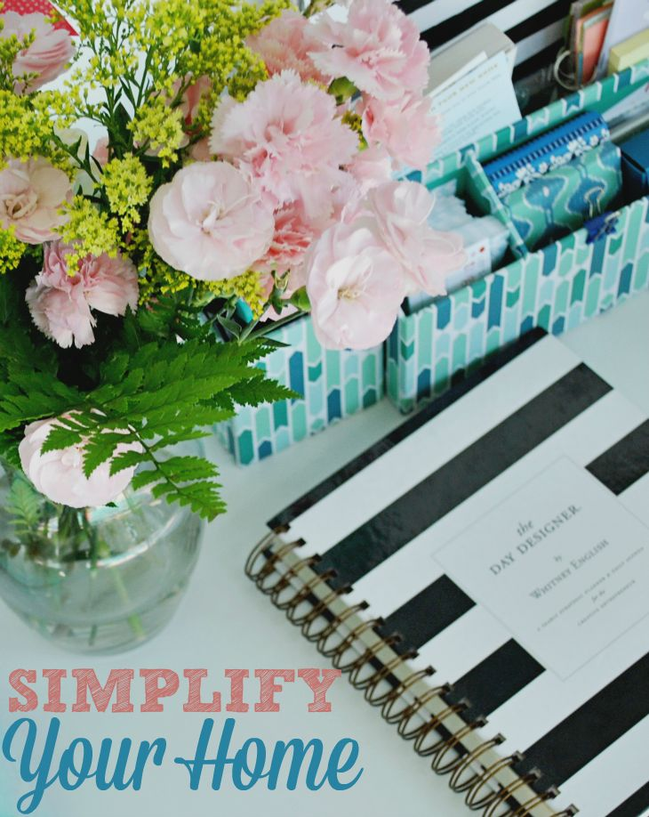 Get your home organized and clean in a hurry! Try these seven tips to simplify your home so you can enjoy more time doing what you love.