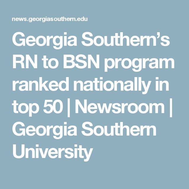 Georgia Southern's RN to BSN program ranked nationally in top 50   Newsroom   Georgia Southern University