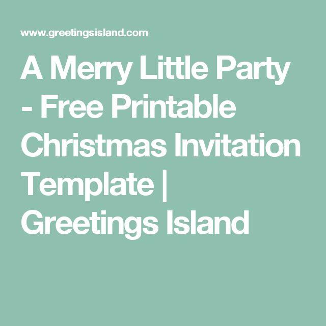 Viac ako 25 najlepších nápadov na Pintereste na tému Free - christmas invitation template