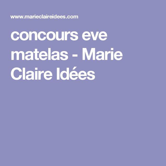 concours eve matelas - Marie Claire Idées