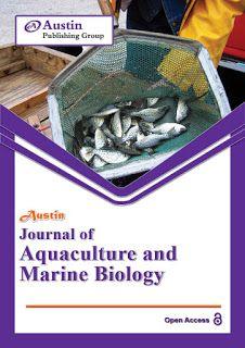 Austin Publishing Group: Austin Journal of Aquaculture and Marine Biology