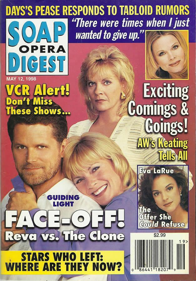 classicsodcovers:  Classic SOD Cover Date: May 12, 1998 Robert Newman & Kim Zimmer (Josh & Clone Reva/Reva, GUIDING LIGHT)(top inset) Patsy Pease (Kimberly, DAYS OF OUR LIVES)(bottom inset) Eva LaRue (Maria, ALL MY CHILDREN)