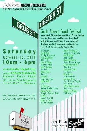 Grub street Food festival @ 10am-6pm at the corner of Hester St and Essex St in New York City.