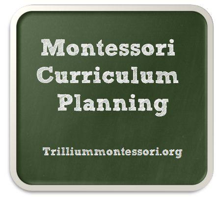 Montessori Curriculum Planning
