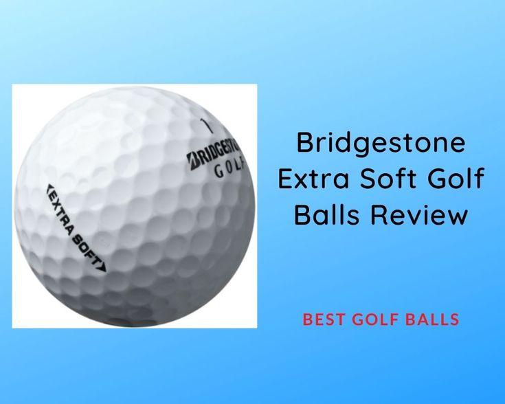 31+ Bridgestone golf extra soft golf balls ideas in 2021