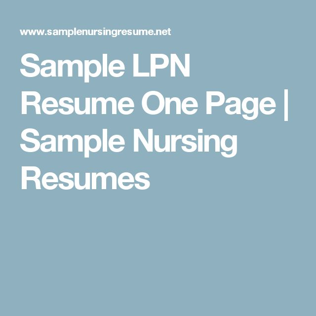 Sample LPN Resume One Page | Sample Nursing Resumes