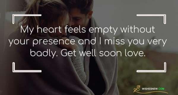 Get Well Soon Messages For Boyfriend Sweet Wishes And Quotes Get Well Soon Messages Message For Boyfriend Feeling Empty