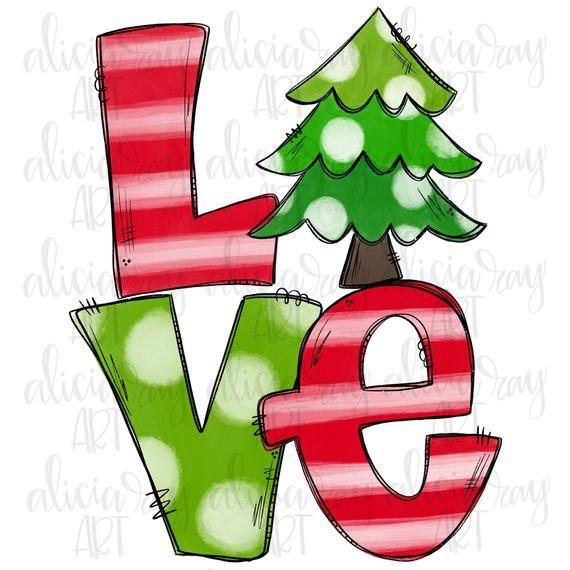 Love Christmas Sublimation Png Design Hand Drawn Watercolor Digital Download Whimsical Christmas Tree Painting Hand Painted Christmas Doodles Whimsical Christmas Trees Whimsical Christmas