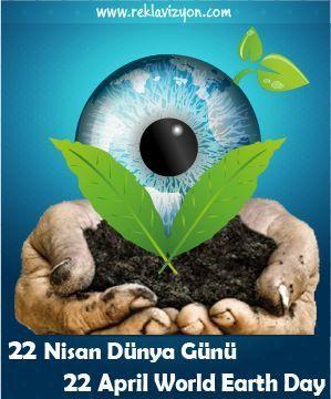 #22 #Nisan #Dünya #Günü 22 #April #World #Earth #Day #22NisanDünyaGünü #22AprilWorldEarthDay #EarthDay #Dünyagünü #ışıklıtabela #tabela #branda #dijitalbaskı #dijital #baskı #promosyon #matbaa #advertising #reklam #tanıtım #reklavizyon www.reklavizyon.com