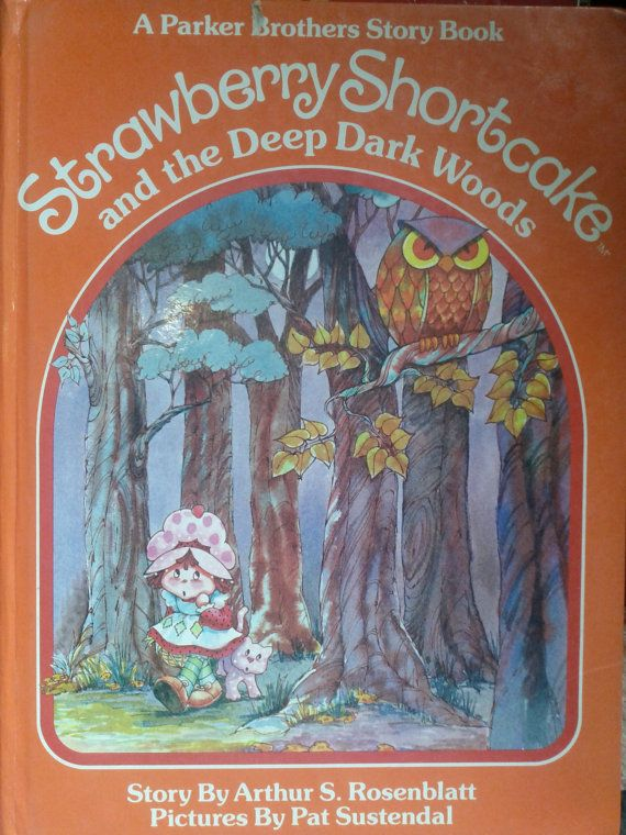 Strawberry Shortcake and the Deep Dark Woods. A Parker Brothers Story Book. 1980's toy kids childrens. $8.00, via Etsy.