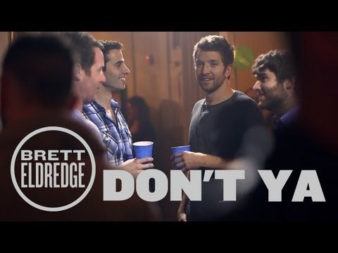 "Brett Eldredge - Don't Ya (Official Music Video) (+playlist) ""Acting like it ain't no thing!"" That's what I do ;)"
